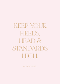 Poster 50 x 70 cm | Keep Your HEELS High | Per 3 stuks