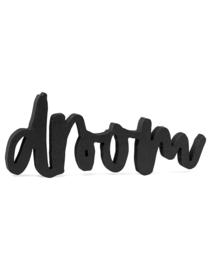 'Droom' - In zwart Hout