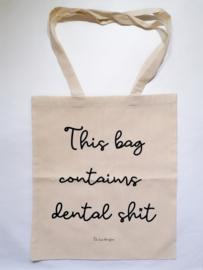 Dental sh*t bag