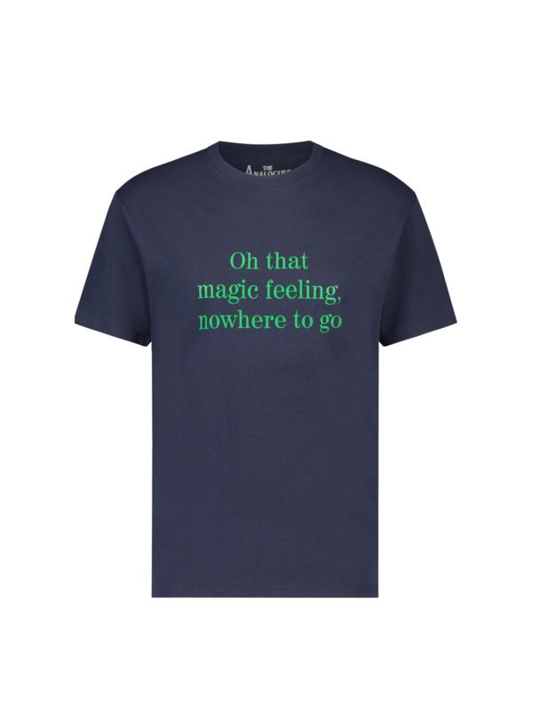 Oh That Magic Feeling T-shirt