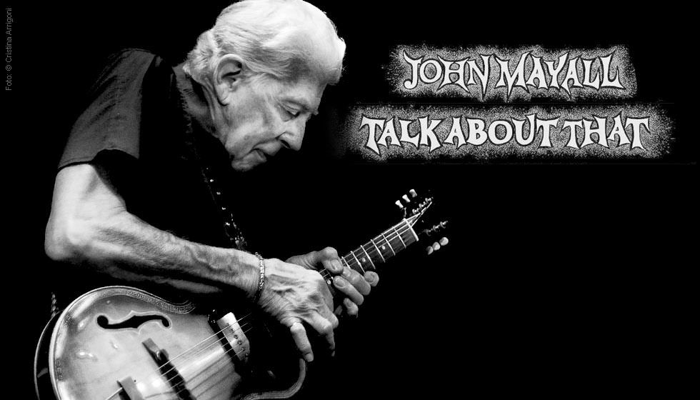 John Mayall: Talk About That