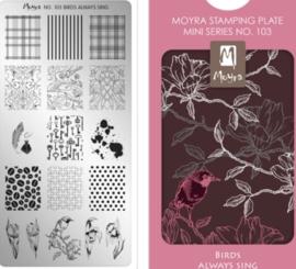 Moyra Mini Stamping Plate 103 Birds always sing