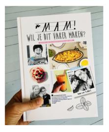 kookboek 'Mam wil je dit vaker maken?'