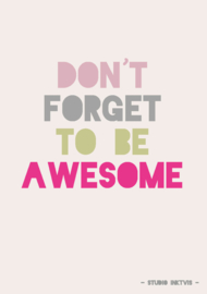 Postkaart | Don't forget to be awesome