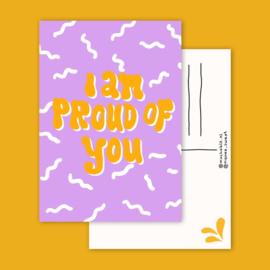 Postkaart | I am proud of you