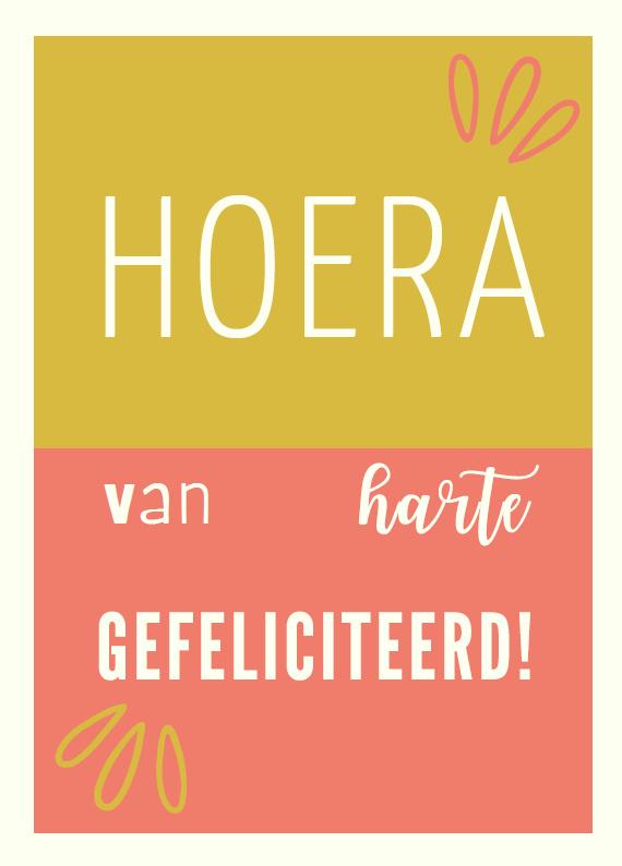 Postkaart   Hoera van harte gefeliciteerd!