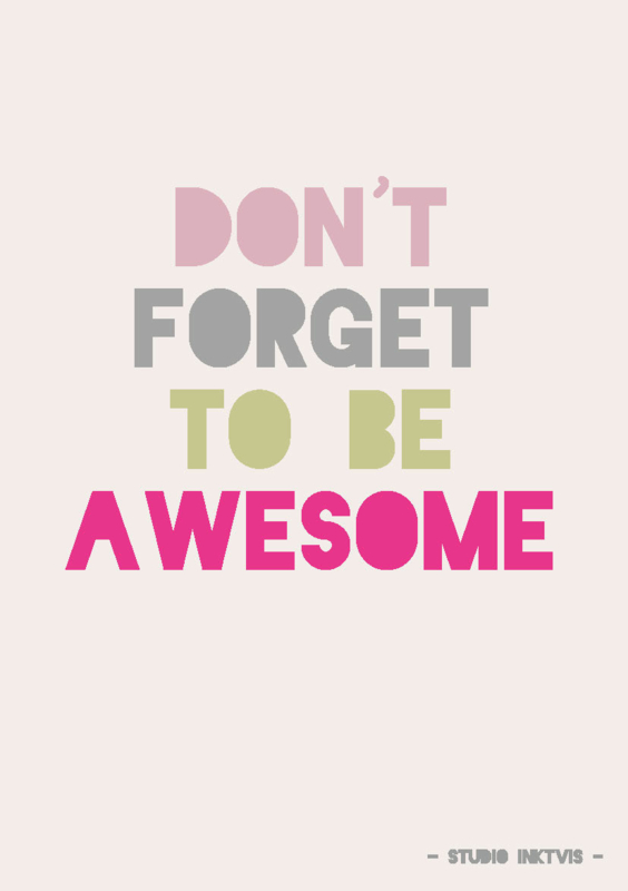 Postkaart   Don't forget to be awesome