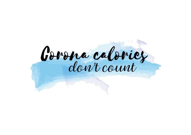 Postkaart   Corona calories don't count