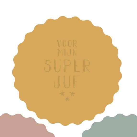 Sticker   Voor mijn super juf   1x