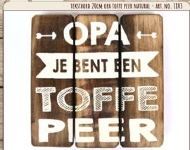 Houten tekstbord 20x20 - naturel - Opa Toffe Peer