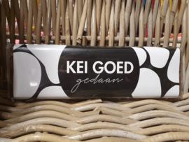 Kei Goed gedaan - Melkchocolade blok 8x26cm - Kadopot