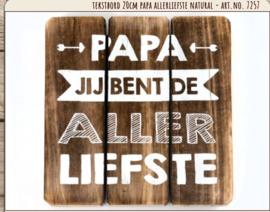 Houten tekstbord 20x20 - naturel - Papa Allerliefste