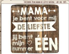 Houten tekstbord 20x20 - naturel - Mama Liefste nr 1
