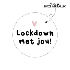 Lockdown met jou 40mm zwart/wit/roze - 10 stuks - Kado etiket