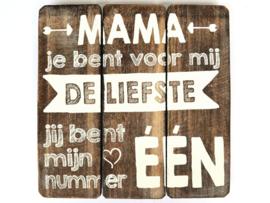 1805 Tekstbord 20cm Naturel - Mama jij bent voor mij de liefste