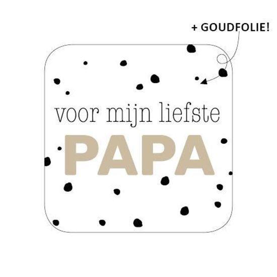Voor mijn liefste Papa Goud/wit  - 10 stuks - Kado etiket