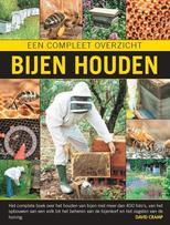Bijen houden, een compleet overzicht