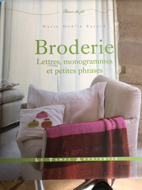 Broderie Lettres, monogrammes et petites phrases