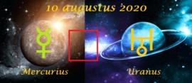 Mercurius vierkant Uranus - 10 augustus 2020