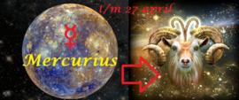 Mercurius in Ram - t/m 27 april