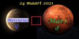 Mercurius vierkant Mars - 24 maart 2021
