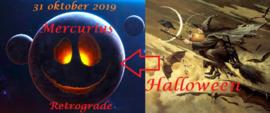 Mercurius retrograde - 31 oktober 2019  Halloween