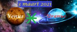 Venus sextiel Uranus - 3 maart 2021