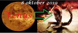 Venus enters Scorpio - 8 oktober 2019