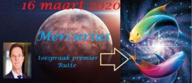 Mercurius in Vissen – 16 maart 2020 – toespraak premier Rutte