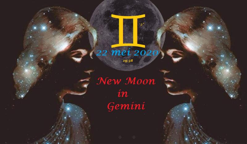 Nieuwe Maan in Tweelingen - 22 mei 2020