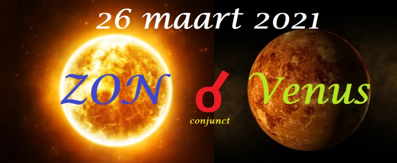 Zon conjunct Venus - 26 maart 2021