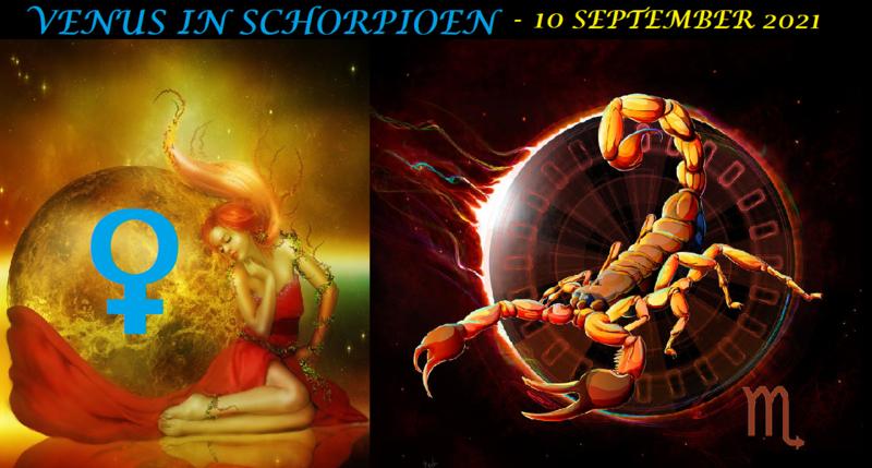 Venus in Schorpioen - 10 september 2021