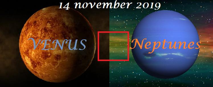 Venus vierkant Neptunes - 14 november 2019