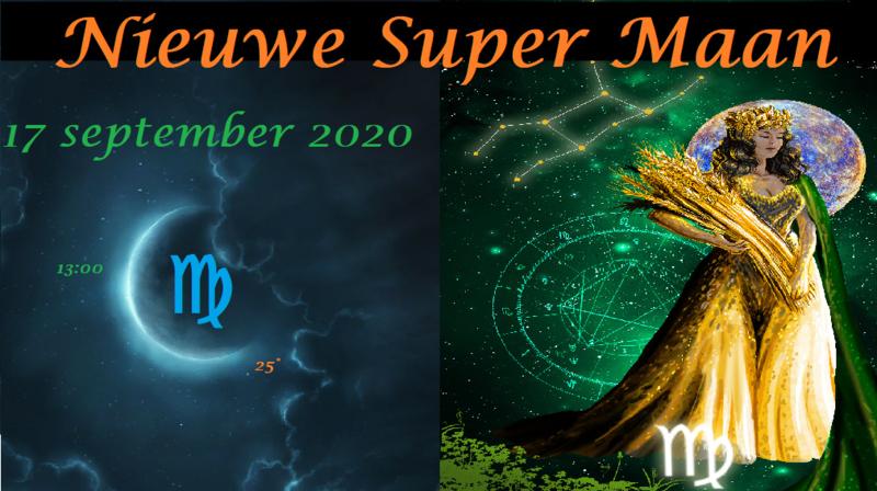 Nieuwe Super Maan in Maagd - 17 september 2020