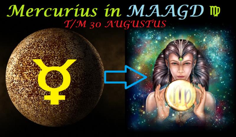 Mercurius in Maagd - 11 augustus 2021