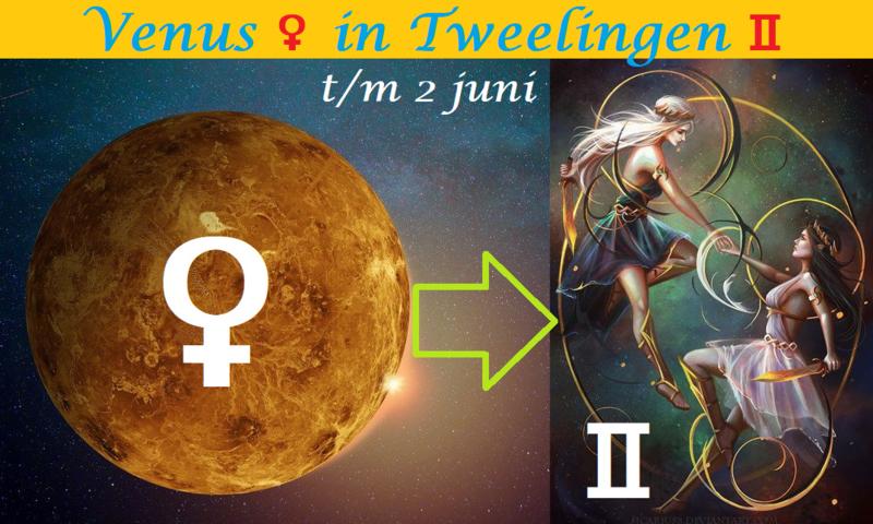 Venus in Tweelingen - 9 mei 2021