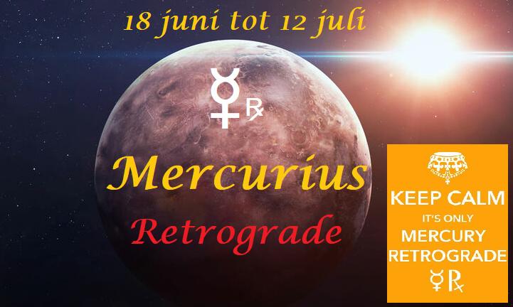 Mercurius retrograde - 18 juni tot 12 juli