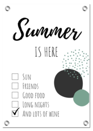 Tuinposter | Summer Is Here
