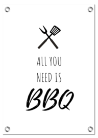 Tuinposter | All You Need Is BBQ