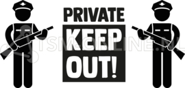 Private, Keep out