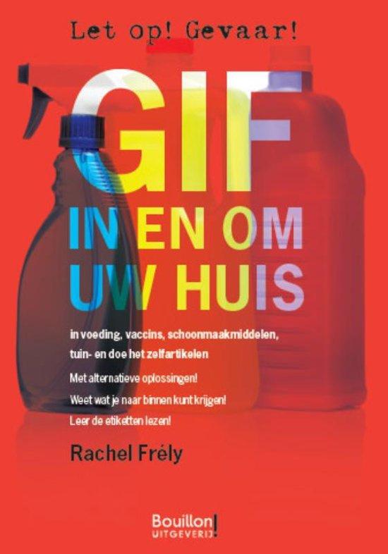 Gif in en om uw huis - Rachel Frély