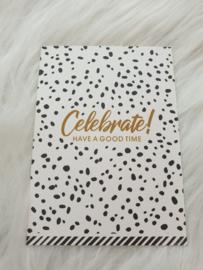 Cadeaukaartje '' Celebrate have a good time''