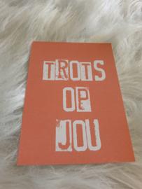 Cadeaukaartje ''Trots op jou''