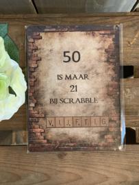 Nostalgisch Bordje '50 is maar 21...'
