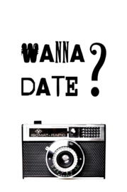 Ansichtkaart 'Wanna Date?'