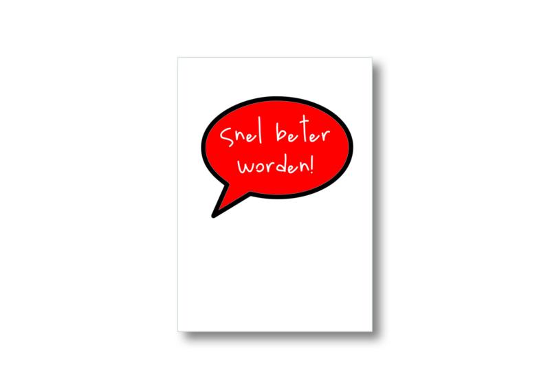Snel beter worden! || Ansichtkaart
