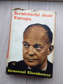 Kruistocht door Europa | Eisenhower | 1949 | Heineman Den Haag |