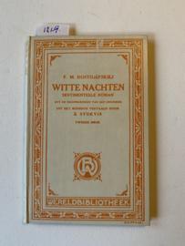 Witte nachten sentimenteele roman (uit de herinneringen van een droomer) | F.M. Dostojefskiej | 2e druk | 1917 | Uitgever: De Maatschappij voor goede en goedkoope Lectuur - Amsterdam |