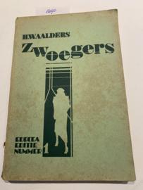 Zwoegers | H. W. Aalders | 1934 | Edeca editie Nr. 1 | Uitgever: Uitgaven van Edecea, Hoorn |