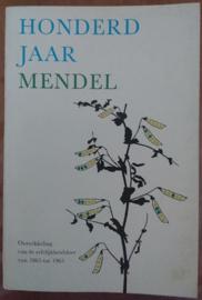 Honderd jaar Mendel │Ontwikkeling van de erfelijkheidsleer van 1865 tot 1965│Centrum voor Landbouwpublikaties en Landbouwdocumentatie│Wageningen, 1966